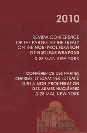Press Kit: 2010 Review Conference of the Parties to the Treaty on the Non-proliferation on Nuclear Weapons