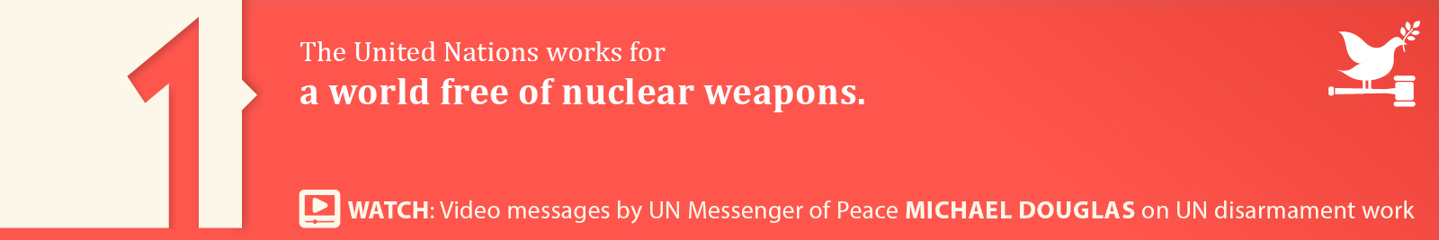 1.	A world free of nuclear weapons.