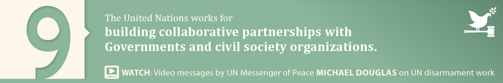 9.	Building collaborative partnerships with Governments and civil society organizations.