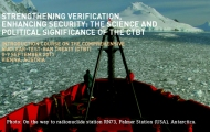 CTBTO to hold an Advanced Course on the verification technologies of the Comprehensive Nuclear-Test-Ban Treaty (CTBT).