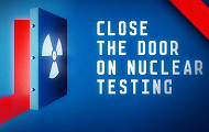 "CTBTO launches ""Close the Door on Nuclear Testing"" campaign"