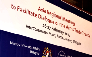 UNRCPD and Government of Malaysia organise Asia Regional Meeting to Facilitate Dialogue on the Arms Trade Treaty