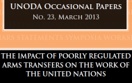 "UNODA publishes paper on ""The Impact of Poorly Regulated Arms Transfers on the Work of the United Nations"""