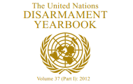2012 Disarmament Yearbook (Part I) now available as a PDF download
