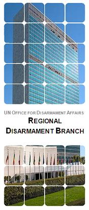UNODA Regional Disarmament Branch