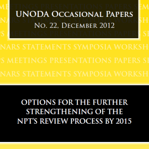 Occasional Paper 22 - Options for the Further Strengthening of the NPT's Review Process by 2015